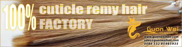 Guanwei Hair factory - 100% Remy hair