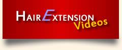 Hair Extension Videos